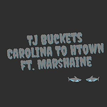 Carolina to Htown (feat. Mar$haine)