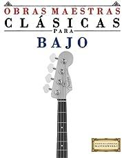 Obras Maestras Clásicas para Bajo: Piezas fáciles de Bach, Beethoven, Brahms, Handel, Haydn, Mozart, Schubert, Tchaikovsky, Vivaldi and Wagner (Easy Classical Masterworks) - 9781502494986