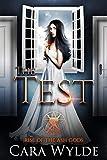 The Test: A Reverse Harem Prequel (Rise of the Ash Gods)