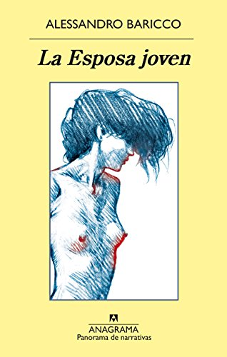 La Esposa joven (PANORAMA DE NARRATIVAS nº 936)