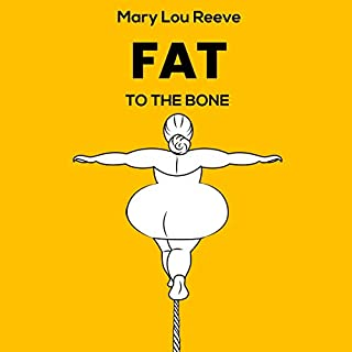 Fat to the Bone audiobook cover art
