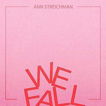 We Fall