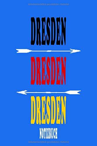 DRESDEN | Journal | Tagebuch | Linierte Seite (German Edition): DRESDEN  Notizbuch:  110 Seiten, Papier weiß, linierte Seiten (German Edition)