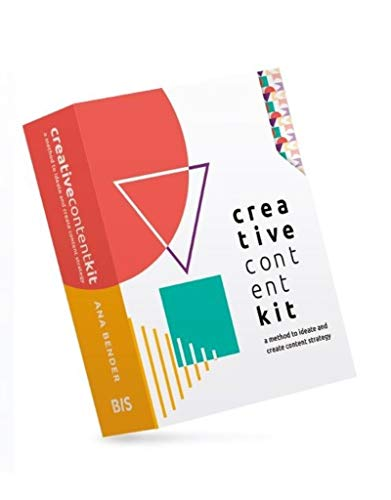 Creative Content Kit: A Method to Ideate and Create Content Strategy