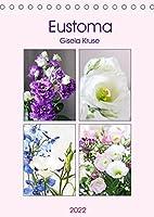 Eustoma (Tischkalender 2022 DIN A5 hoch): Eine Blume, die jeden Strauss bereichert (Monatskalender, 14 Seiten )