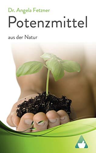 Potenzmittel aus der Natur