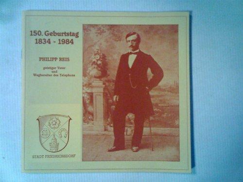 Zum 150. Geburtstag von Philipp Reis.