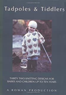 Tadpoles & Tiddlers: Thirty Two Knitting Designs for Babies and Children Up to Ten Years
