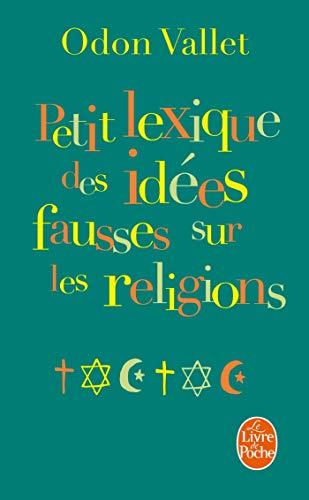Petit lexique des idées fausses sur la religion