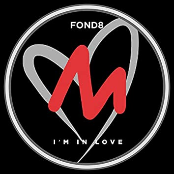 I'm in Love (Extended Mix)