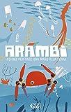 Arambì: Insieme per dare una mano alla Terra (Italian Edition)