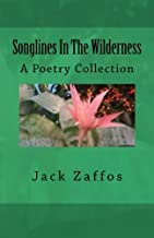 Songlines In The Wilderness: A Poetry Collection