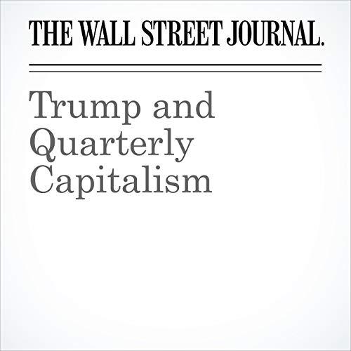 Trump and Quarterly Capitalism copertina