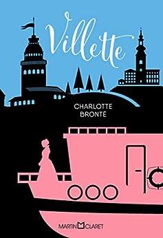 Villette por [Charlotte Brontë, Solange Pinheiro]