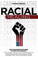 The racial healing