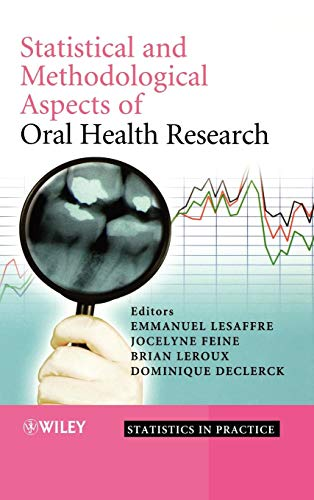 Compare Textbook Prices for Statistical and Methodological Aspects of Oral Health Research 1 Edition ISBN 9780470517925 by Lesaffre, Emmanuel,Feine, Jocelyne,Leroux, Brian,Declerck, Dominique