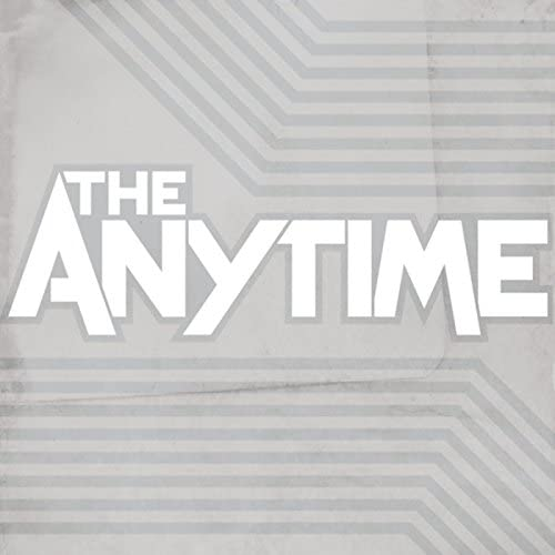 The Anytime