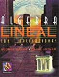 Algebra Lineal Con Aplicaciones