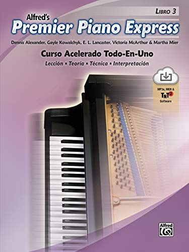 Premier Piano Express, Spanish Edition, Bk 3: An All-In-One Accelerated Course, Book & Online Audio/Software (Premier Piano Course)