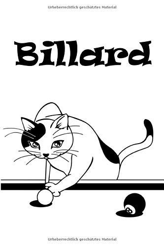 Billard: Katze spielt Billard   Notizbuch für Notizen, Termine, Skizzen, Zeichnungen oder Tagebuch   Geschenk zu Geburtstag oder Weihnachten [100 Seiten   liniertes Papier   A5 Format   Soft Cover]