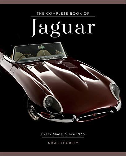 Complete Book of Jaguar: Every Model Since 1935