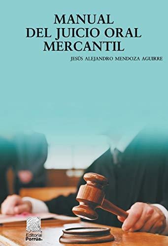 Manual del juicio oral mercantil