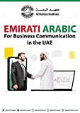 Emirati Arabic for Business Communication in UAE (English Edition)