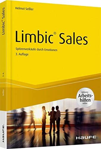Seßler Helmut, Limbic Sales. Spitzenverkäufe durch Emotionen.