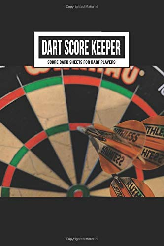 Dart Score Keeper Score Card Sheets for Dart Players: Scoring Record Book Log | Cricket, 301 & 501 Games | Accessory for Beginners, Advanced & Tournament Play Includes Outchart (Triple 20 Dart Board)