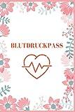 Blutdruckpass: blutdruck heft - Für die täglichen Messwerte