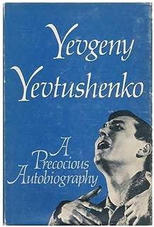 Yevtushenko: A Precocious Autobiography