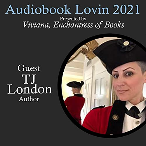 Audiobook Lovin' 2021 - Author T. J. London Podcast By  cover art