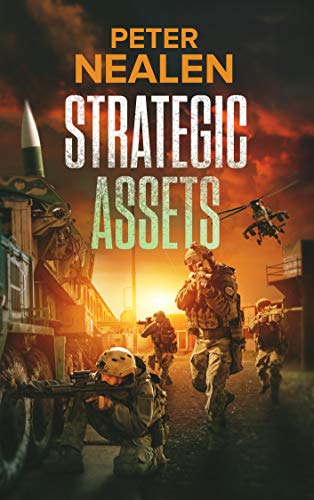 Strategic Assets (Maelstrom Rising Book 4) by [Peter Nealen]
