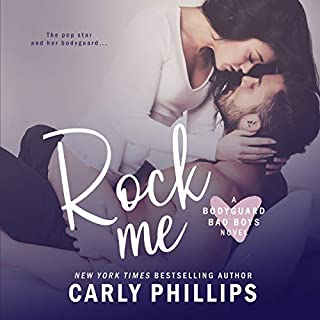 Rock Me     Bodyguard Bad Boys, Book 1              By:                                                                                                                                 Carly Phillips                               Narrated by:                                                                                                                                 Sophie Eastlake                      Length: 4 hrs and 54 mins     40 ratings     Overall 4.4