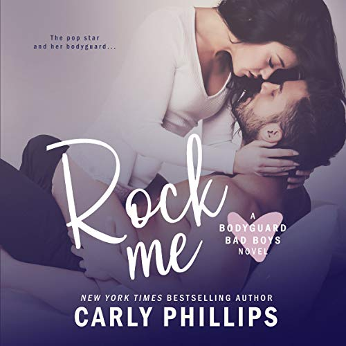 Rock Me     Bodyguard Bad Boys, Book 1              By:                                                                                                                                 Carly Phillips                               Narrated by:                                                                                                                                 Sophie Eastlake                      Length: 4 hrs and 54 mins     Not rated yet     Overall 0.0