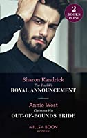 The Sheikh's Royal Announcement / Claiming His Out-Of-Bounds Bride (Modern)