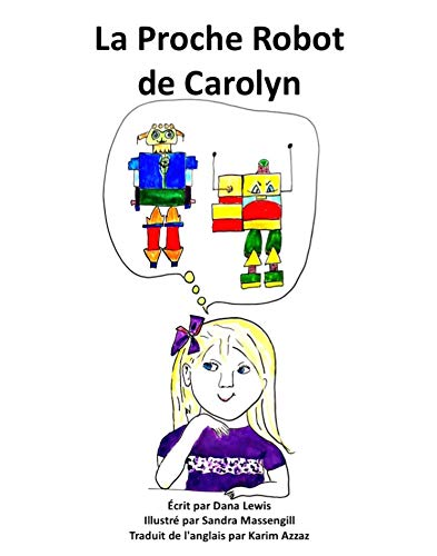 La Proche Robot de Carolyn (French Edition)