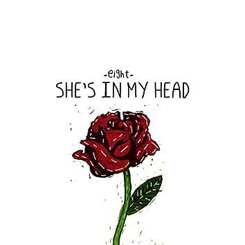 She's In My Head