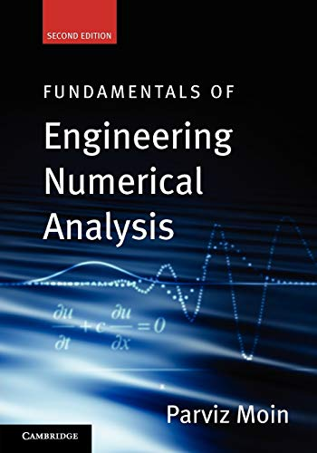 Compare Textbook Prices for Fundamentals of Engineering Numerical Analysis 2 Edition ISBN 9780521711234 by Moin, Parviz