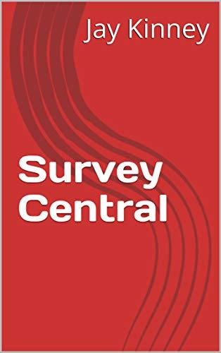 Survey Central (English Edition)
