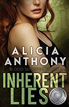 Inherent Lies (Blood Secrets Book 2) by [Alicia Anthony]