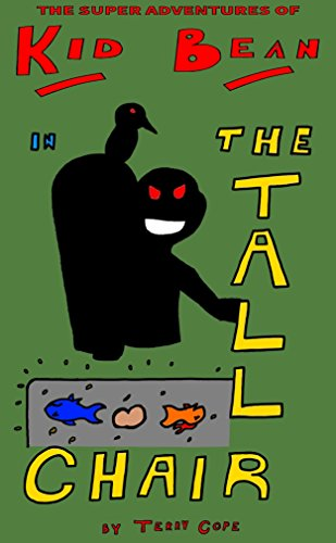 The Tall Chair (The Super Adventures of Kid Bean Book 15) (English Edition)