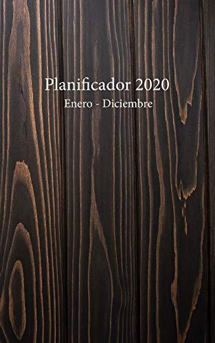 Planificador 2020 Enero - Diciembre: Un Planificador Mensual y Semanal Desde el 1 de enero hasta el 31 de diciembre de 2020, cubre los Calendarios ... Semanales de 53 (Cubierta de Madera Oscura)