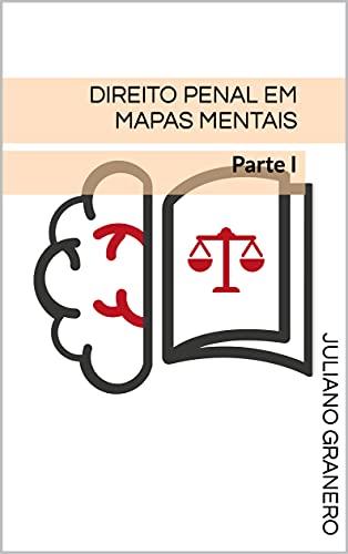 Direito Penal em mapas mentais: Parte I