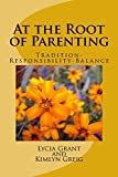 At the Root of Parenting: Tradition-Responsibility-Balance