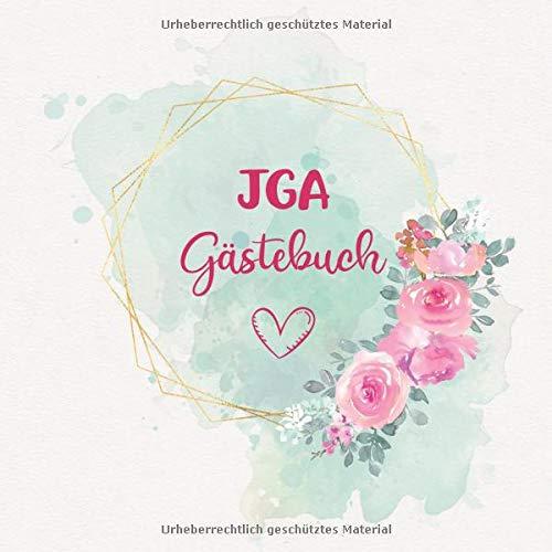 JGA Gästebuch: Erinnerungsalbum zum Ausfüllen für den Junggesellinnenabschied | Fotoalbum und Gästebuch mit viel Platz für Erinnerungen und Sprüche