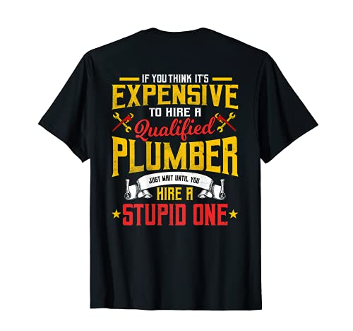 Plumber Gifts Plumbing Piperfitter Design On Back T-Shirt