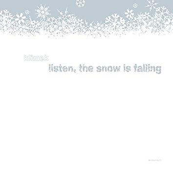 Listen The Snow Is Falling