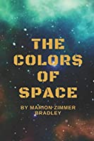 The Colors of Space: Original Classics and Annotated