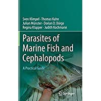 Parasites of Marine Fish and Cephalopods: A Practical Guide【洋書】 [並行輸入品]